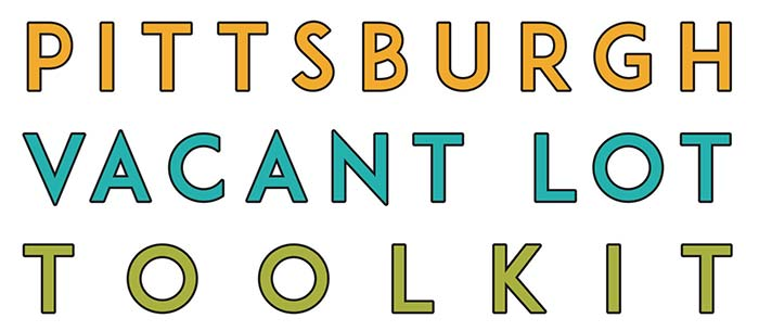 Adopt A Lot Vacant Lot Toolkit Pittsburghpa Gov